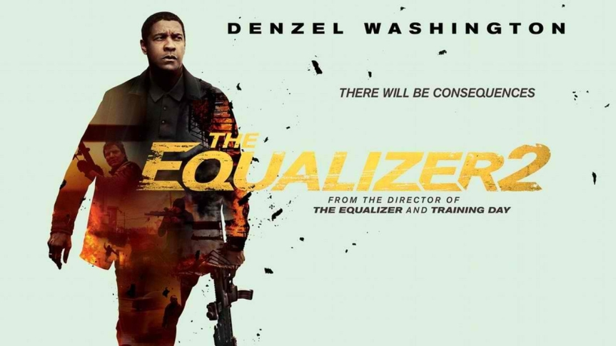 "There Will be Consequences in New Trailer of ""The Equalizer 2"""