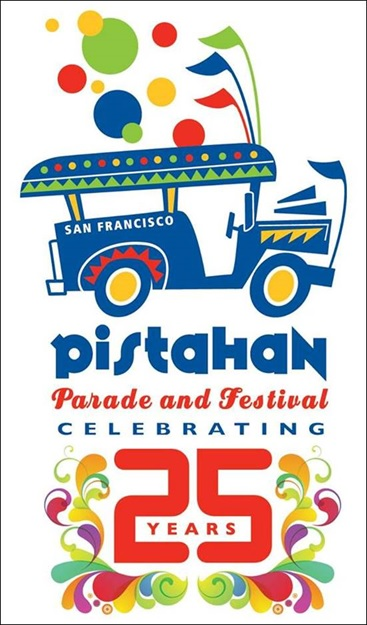 Pistahan Parade and Festival sa Yerba Buena San Francisco_s 25th Anniversary on August 11-12, 2018