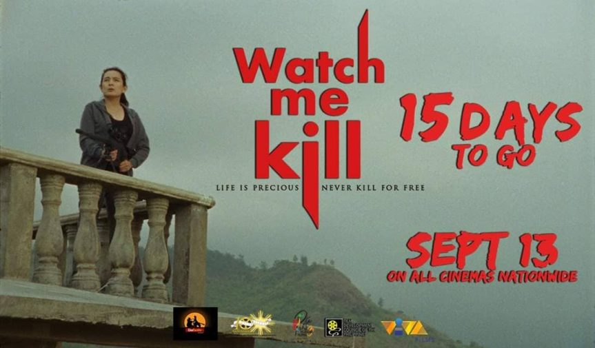 """""""Watch Me Kill"""" – Much Awaited to Make a Killing inPPP!"""""""