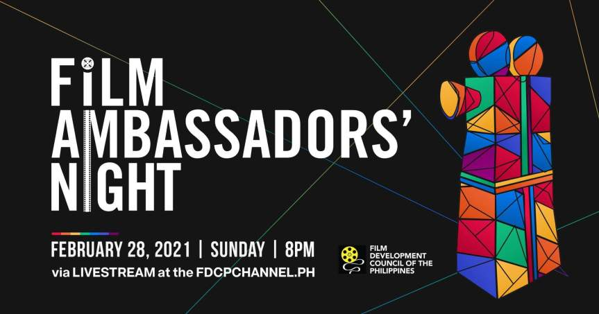 FDCP Reveals Honorees, Special Awardees & Performers of 5th Film Ambassadors'Night