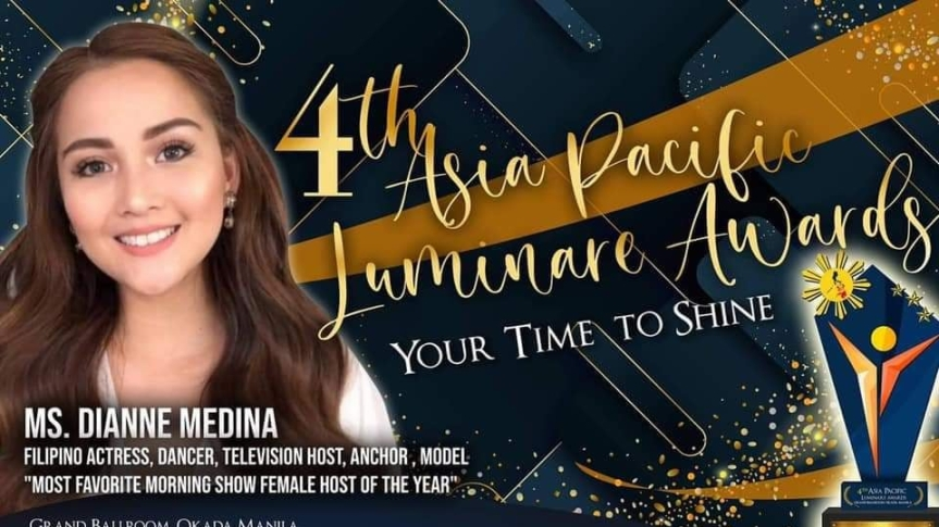 DIANNE MEDINA, BEST FEMALE HOST OF THE YEAR   IN THE 4TH  ASIA PACIFIC LUMINAREAWARDS
